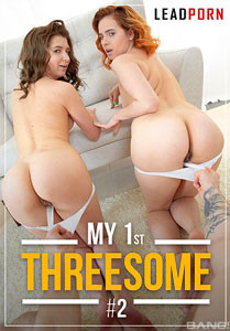My 1st Threesome #2 – Lead Porn