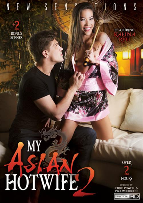 My Asian Hotwife #2 – New Sensations