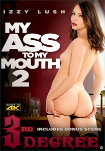 My Ass To My Mouth #2 – Third Degree