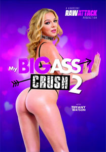 My Big Ass Crush #2 – Raw Attack
