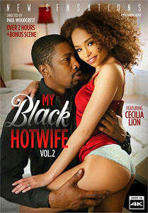 My Black Hotwife #2 – New Sensations