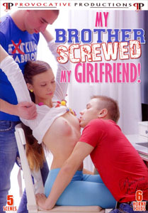 My Brother Screwed My Girlfriend! – Provocative Productions