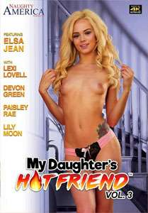 My Daughter's Hot Friend #3 – Naughty America