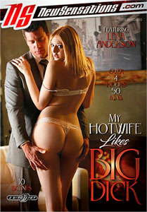 My Hotwife Likes Big – New Sensations