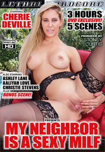 My Neighbor Is A Sexy MILF – Lethal Hardcore