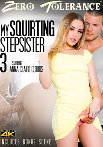 My Squirting Stepsister #3 – Zero Tolerance