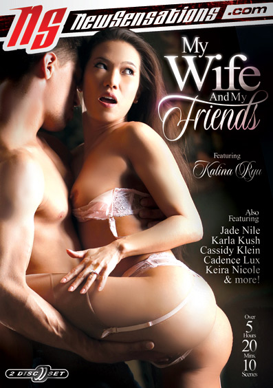 My Wife And My Friends – New Sensations