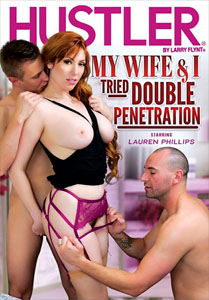 My Wife & I Tried Double Penetration – Hustler