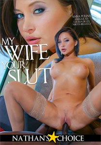 My Wife Your Slut – Nathan's Choice