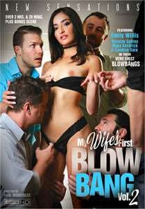 My Wife's First Blow Bang #2 – New Sensations