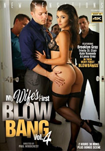 My Wife's First Blow Bang #4 – New Sensations