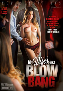 My Wife's First Blow Bang – New Sensations