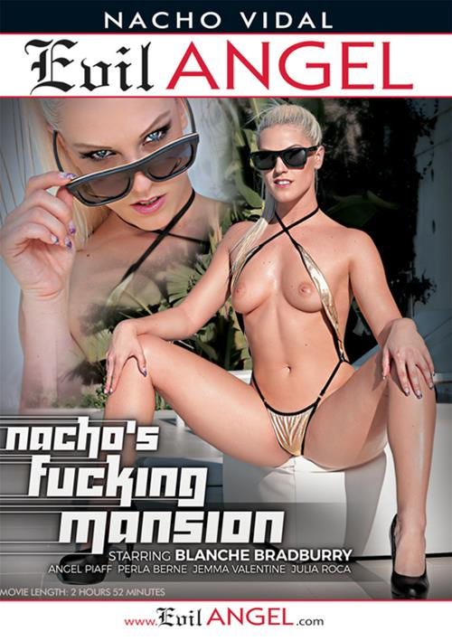 Nacho's Fucking Mansion – Evil Angel