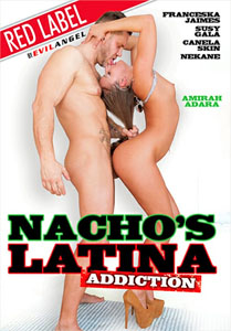 Nacho's Latina Addiction – Evil Angel