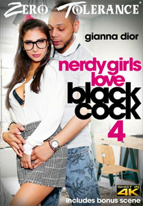 Nerdy Girls Love Black Cock #4 – Zero Tolerance