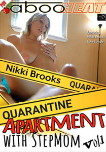 Nikki Brooks in Quarantine Apartment With Stepmom – Taboo Heat