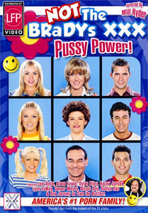 Not The Bradys XXX: Pussy Power – Pulse Pictures