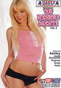 Our Neighbor's Daughter #4 – Nasty America