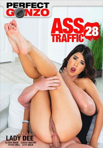 Perfect Gonzo's Ass Traffic #28 – Perfect Gonzo