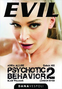 Psychotic Behavior #2 – Evil Angel