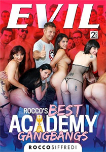 Rocco's Best Academy Gangbangs – Evil Angel
