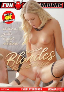 Russian Blondes Have All The Fun – Evil Playgrounds
