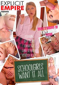 Schoolgirls Want It All – Explicit Empire