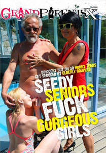Seedy Seniors Fuck Gorgeous Girls – Grandparents X