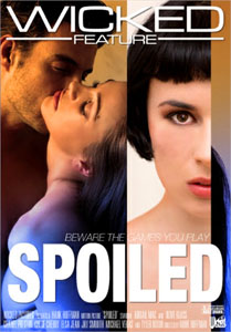 Spoiled – Wicked Pictures