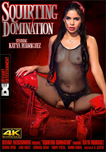 Squirting Domination – Deviant Entertainment