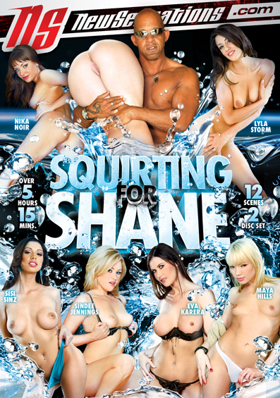 Squirting For Shane – New Sensations
