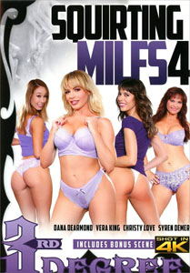 Squirting MILFs #4 – Third Degree