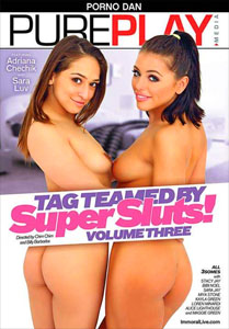 Tag Teamed By Super Sluts! #3 – Immoral Productions