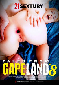 Tales From GapeLand #8 – 21 Sextury