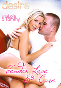 Tender Love And Care – Desire Media