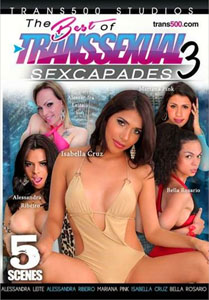 The Best Of Transsexual Sexcapades #3 – Trans 500