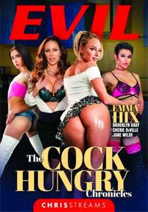 The Cock Hungry Chronicles – Evil Angel