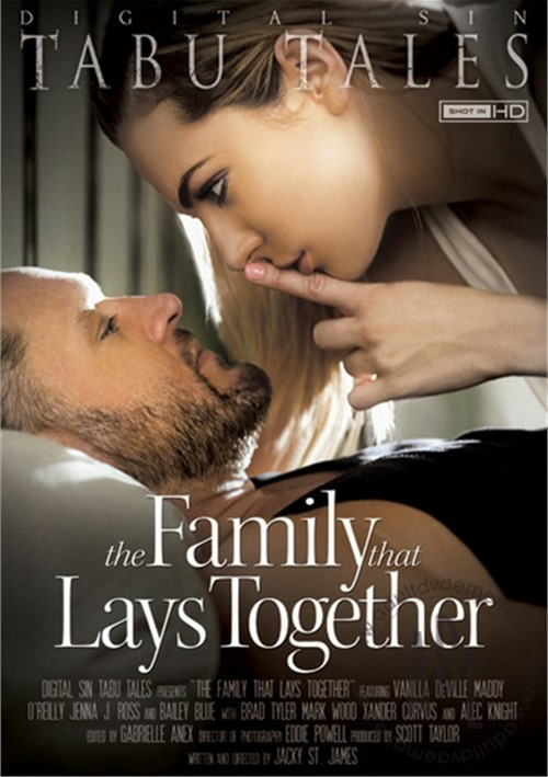 The Family That Lays Together – Digital Sin
