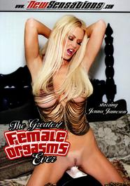 The Greatest Female Orgasms Ever – New Sensations