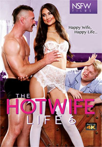 The Hotwife Life #6 – NSFW Films