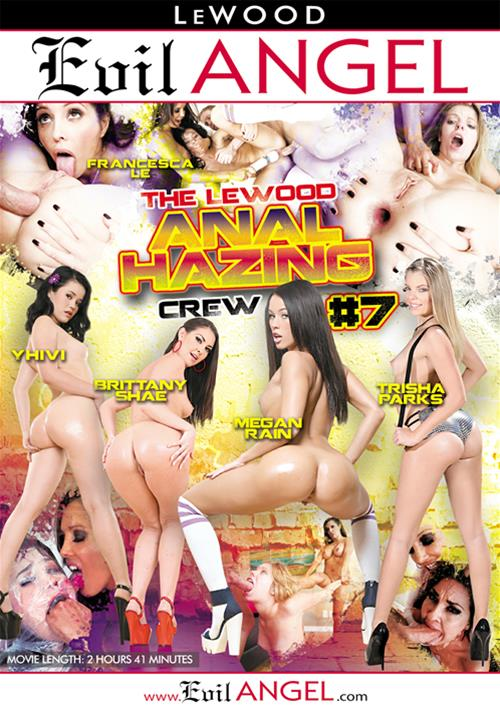 The Le Wood Anal Hazing Crew #7 – Evil Angel