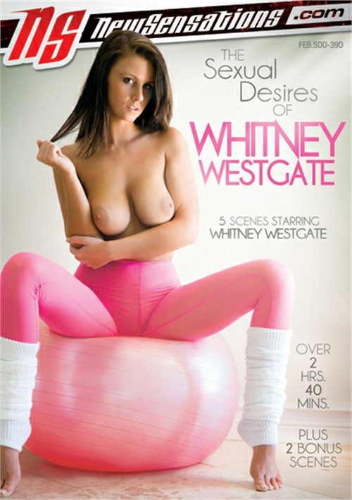 The Sexual Desires Of Whitney Westgate – New Sensations