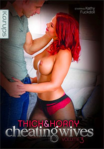 Thick & Horny Cheating Wives #3 – Karups
