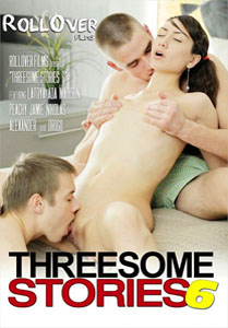Threesome Stories #6 – Roll Over Films