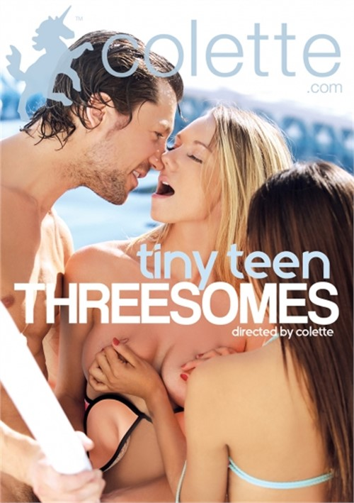 Tiny Teen Threesomes – Colette