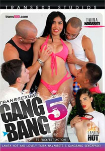 Transsexual Gang Bang! #5 – Trans 500