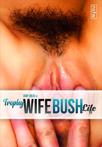 Trophy Wife Bush Life – NSFW Films