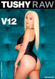 Tushy Raw V12 – Tushy Raw