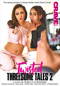 Twisted Threesome Tales #2 – Crave Media