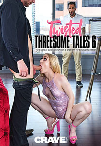 Twisted Threesome Tales #6 – Crave Media